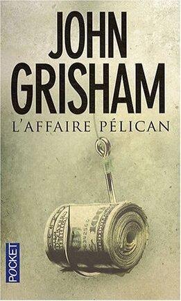 Couverture du livre : L'Affaire Pélican