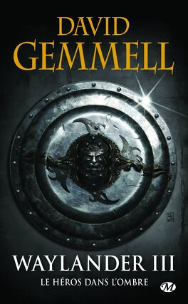Couverture du livre : Le Cycle de Drenaï : Waylander III, Le Héros dans l'ombre
