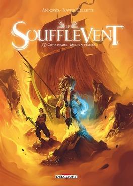 Couverture du livre : Le Soufflevent, Tome 2 : Côtes pirates - Monts Andémiens