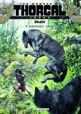Couverture du livre : Les Mondes de Thorgal - Louve, tome 5 : Skald