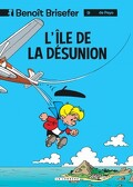 Benoît Brisefer, Tome 9 : L'Île de la désunion