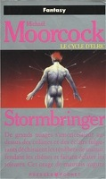 Le Cycle d'Elric, Tome 8 : Stormbringer