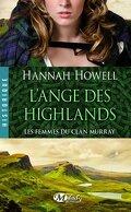 Les Femmes du Clan Murray, Tome 1 : L'Ange des Highlands