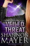 Rylee Adamson, Tome 7 : Veiled Threat