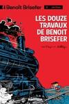 couverture Benoît Brisefer, Tome 3 : Les Douze Travaux de Benoît Brisefer