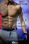 couverture Les Idoles du stade, Tome 5 : La Surface de contact