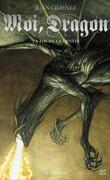 Moi, Dragon, tome 1 : La fin de la genèse