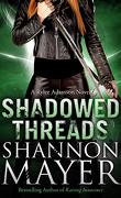 Rylee Adamson, Tome 4 : Shadowed Threads