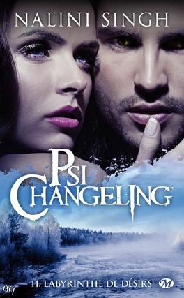 Couverture du livre : Psi-Changeling, Tome 11 : Labyrinthe de désirs