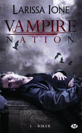 Couverture du livre : Vampire Nation, Tome 1 : Riker