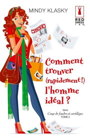 TOME 2 : COMMENT TROUVER (RAPIDEMENT) L'HOMME IDEAL?