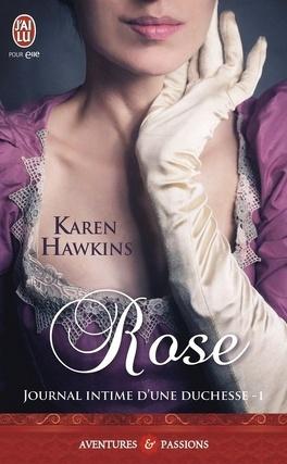 Couverture du livre : Journal intime d'une duchesse, Tome 1 : Rose