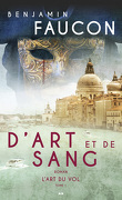 D'art et de sang, Tome 1 : L'art du vol