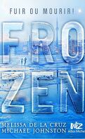 Frozen, Tome 1