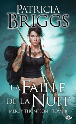 Couverture de Mercy Thompson, Tome 8 : La Faille de la nuit
