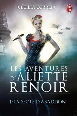 Couverture de Les Aventures d'Aliette Renoir, Tome 1 : La Secte d'Abaddon