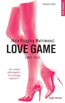 Couverture du livre : Love Game, Tome 1.5 : Holy Frigging Matrimony