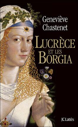 Couverture du livre : Lucrèce et les Borgia