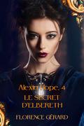 Alexia Hope, Tome 4 : Le Secret d'Elbereth