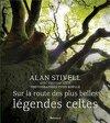 Sur la route des plus belles légendes celtes