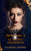 Alexia Hope, Tome 4 : Le Secret d'Elbereth