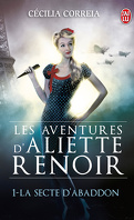 Les Aventures d'Aliette Renoir, Tome 1 : La Secte d'Abaddon
