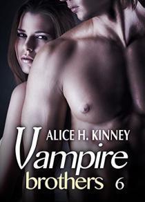 Couverture du livre : Vampire Brothers, tome 6
