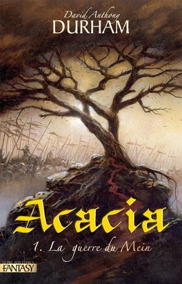 Couverture du livre : Acacia, tome 1 : La guerre du Mein