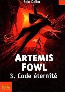 Couverture du livre : Artemis Fowl, Tome 3 : Code Éternité