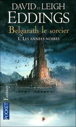 Couverture du livre : Belgarath le Sorcier, Tome 1 : Les années noires