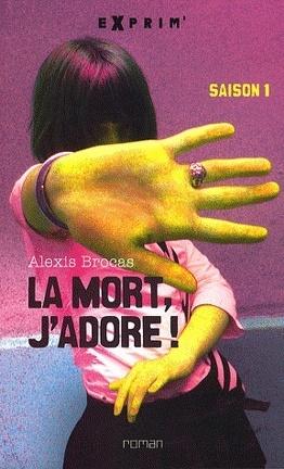 Couverture du livre : La Mort, j'Adore !, Tome 1 : La Mort, j'Adore!