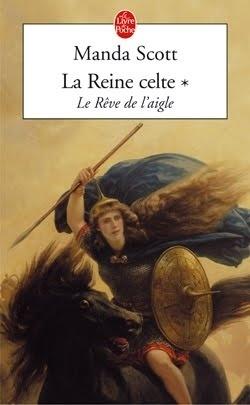 Couverture du livre : La Reine Celte, tome 1 : Le Rêve de l'aigle