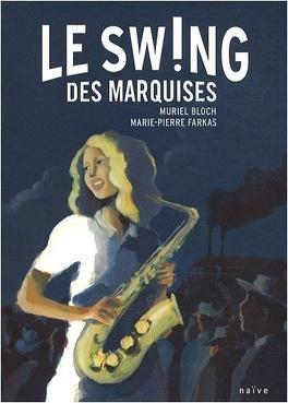 Couverture du livre : Le swing des marquises