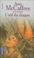La Ballade de Pern, Tome 14 : L'Œil du Dragon