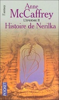 La Ballade de Pern, Tome 8 : Histoire de Nerilka