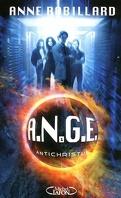 A.N.G.E., Tome 1 : Antichristus