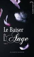 Le Baiser de l'ange, Tome 1 : L'Accident