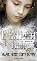 L'enfant des neiges, Tome 1