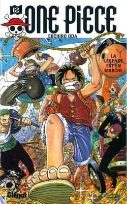 Couverture du livre : One Piece, Tome 12 : Et ainsi débuta la légende