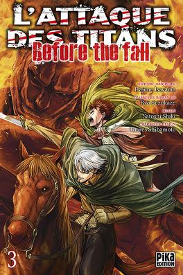 Couverture du livre : L'attaque des Titans - Before The Fall, tome 3