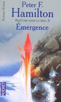 Rupture dans le réel, tome 2 : Émergence