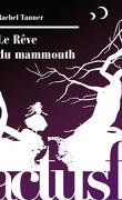 Le Rêve du mammouth
