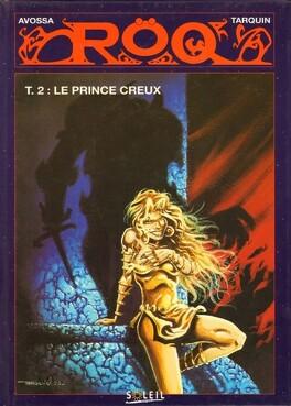 Couverture du livre : Röq: Le prince creux