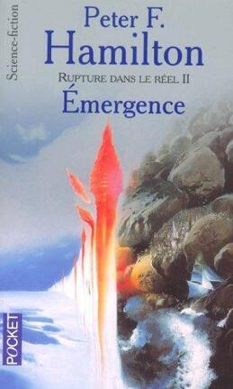Couverture du livre : Rupture dans le réel, tome 2 : Émergence