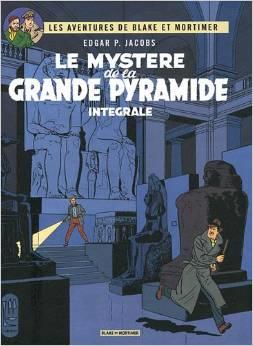 Couverture du livre : Blake et Mortimer, Tome 2 : Le mystère de la grande pyramide