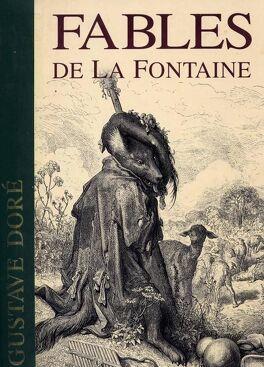 Fables De La Fontaine Illustrees Par Gustave Dore Livre De