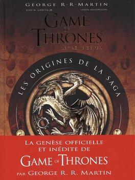 Couverture du livre : Game of Thrones : Les origines de la saga