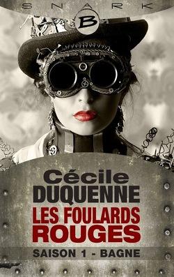 Couverture de Les Foulards Rouges, Saison 1 : Bagne