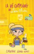 La Vie compliquée de Léa Olivier, Tome 7 : Trou de beigne