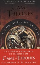 Game of Thrones : Les origines de la saga